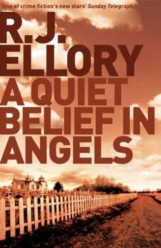 book cover of   A Quiet Belief In Angels   by  R J Ellory