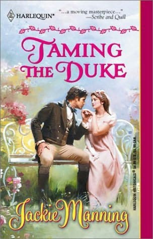 book cover of   Taming the Duke   by  Jackie Manning