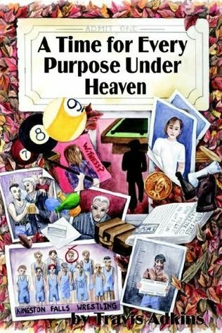book cover of A Time for Every Purpose Under Heaven