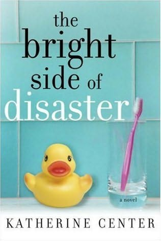book cover of The Bright Side of Disaster
