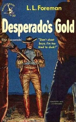 book cover of Desperado\'s Gold