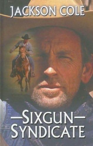 book cover of Sixgun Syndicate