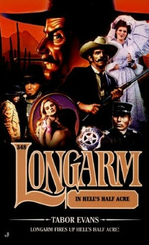 book cover of Longarm and the Dirty Doin\'s in Hell\'s Half Acre