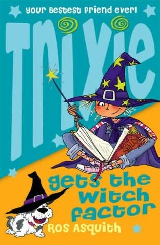book cover of Trixie Gets the Witch Factor