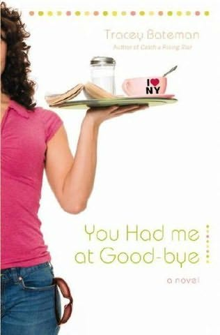 book cover of You Had Me at Good-bye