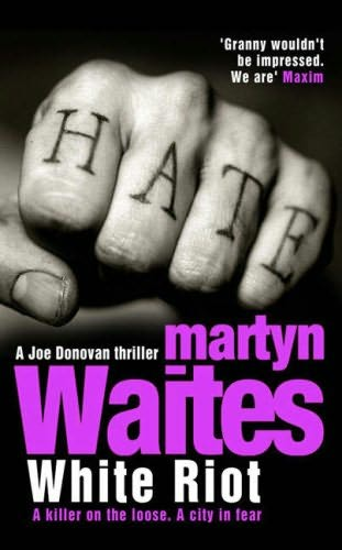 White Riot Martyn Waites