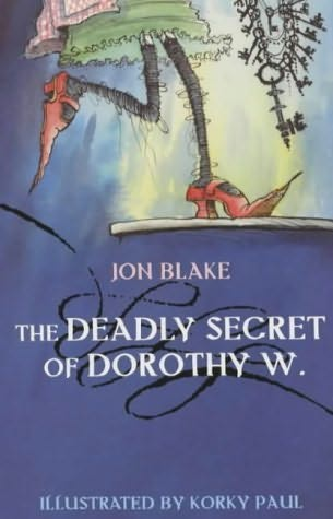 book cover of The Deadly Secret of Dorothy W.