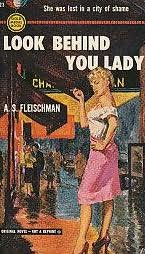 book cover of Look Behind You Lady