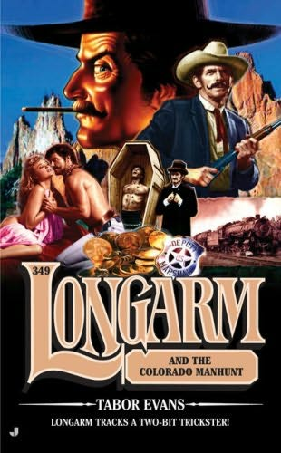 book cover of Longarm and the Colorado Manhunt