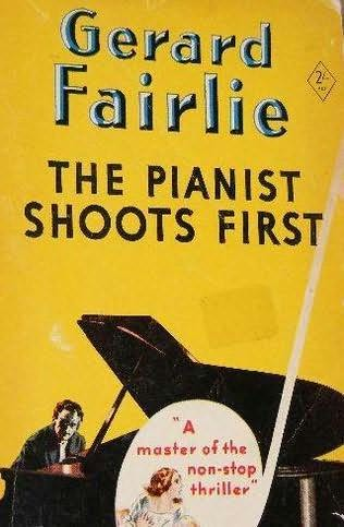book cover of The Pianist Shoots First