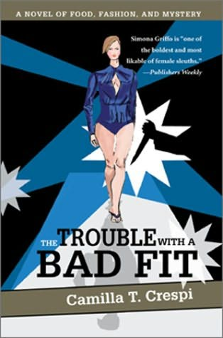 book cover of The Trouble with a Bad Fit