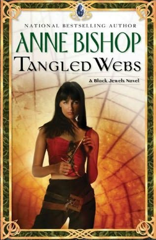 Tangled Webs (Black Jewels, book 6) by Anne Bishop