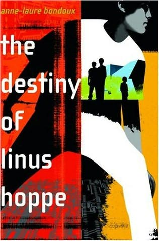 book cover of The Destiny of Linus Hoppe
