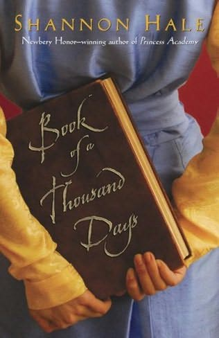 Leslie's Review: Book of a Thousand Days by Shannon Hale