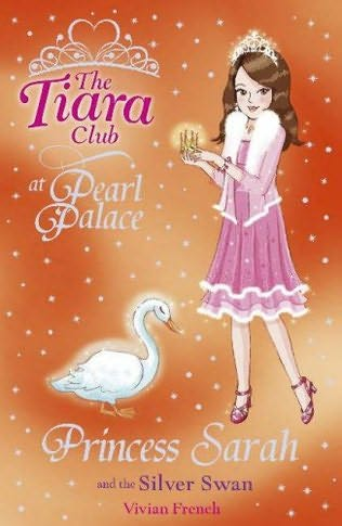 book cover of Princess Sarah and the Silver Swan