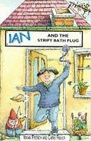 book cover of Ian and the Stripy Bath Plug