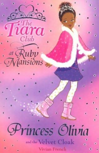 book cover of Princess Olivia and the Velvet Cloak