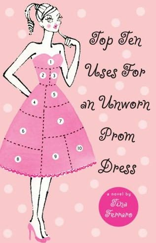 book cover of Top Ten Uses for an Unworn Prom Dress
