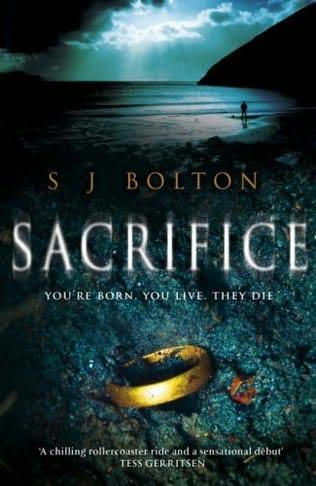 Sacrifice - S J Bolton