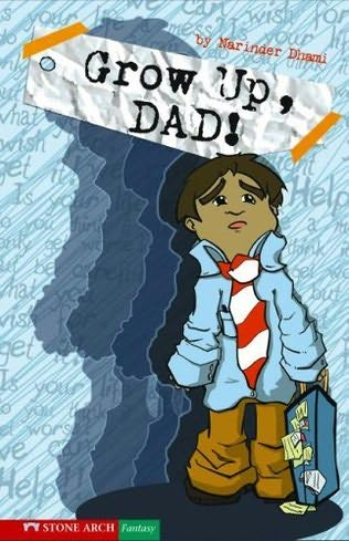 book cover of Grow Up, Dad!
