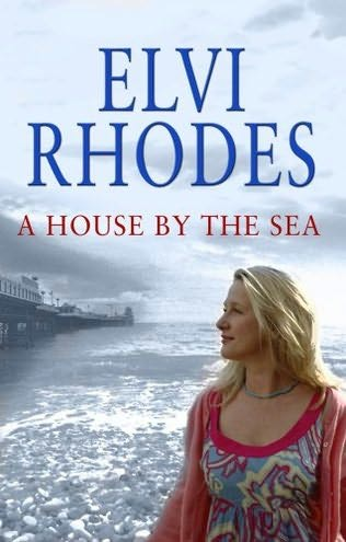 book cover of A House by the Sea