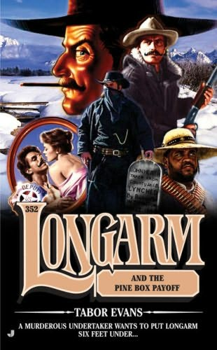 book cover of Longarm and the Pine Box Payoff