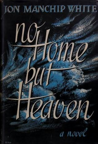 book cover of No Home But Heaven