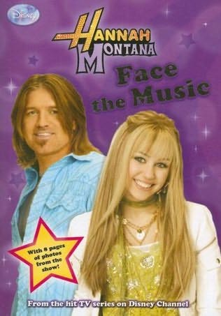 book cover of Face the Music (Hannah Montana, book 9)by Beth Beechwood.