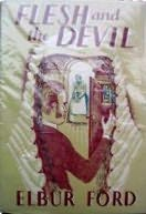 book cover of The Flesh and the Devil