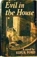 book cover of Evil in the House