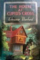 book cover of The House At Cupid\'s Cross