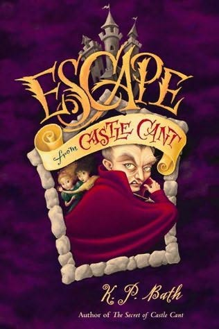 book cover of Escape from Castle Cant