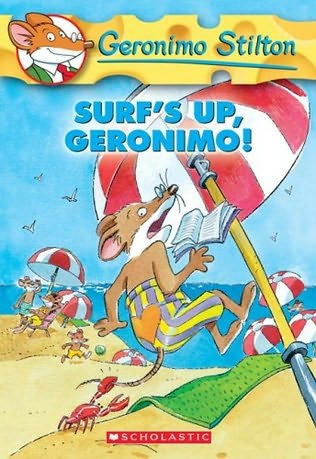 Surf's Up, Geronimo! (Geronimo Stilton, No. 20) Geronimo Stilton