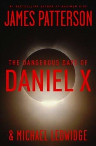 book cover of Dangerous Days of Daniel X