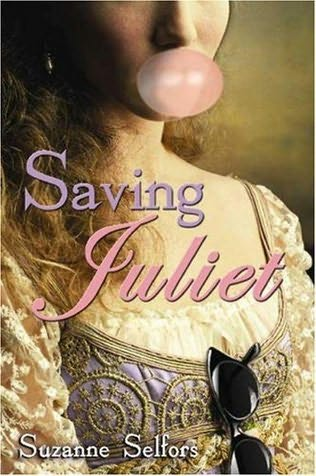 book cover of   Saving Juliet   by  Suzanne Selfors