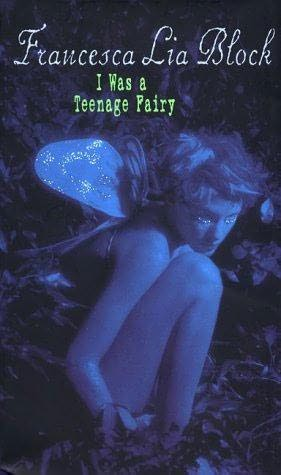 book cover of I Was a Teenage Fairy