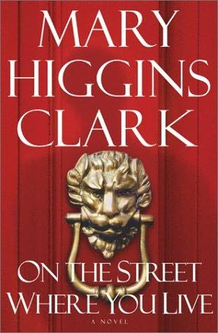 book cover of   On the Street Where You Live   by  Mary Higgins Clark