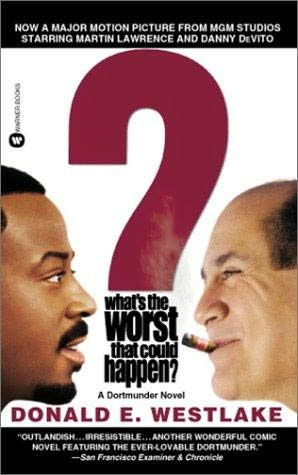 book cover of What\'s the Worst That Could Happen?