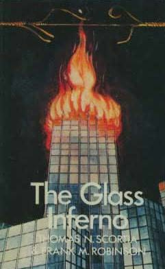book cover of   The Glass Inferno   by  Frank M Robinson and   Thomas N Scortia