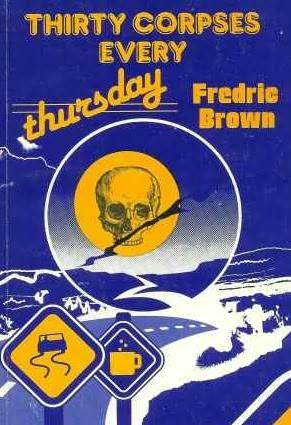 book cover of Thirty Corpses Every Thursday