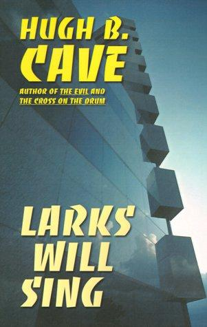 book cover of Larks Will Sing