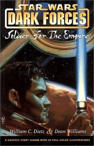 book cover of Soldier for the Empire (Star Wars : Dark Forces, book 1