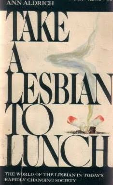book cover of Take a Lesbian to Lunch