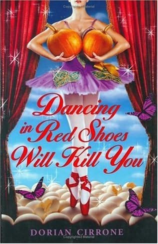 book cover of Dancing in Red Shoes Will Kill You