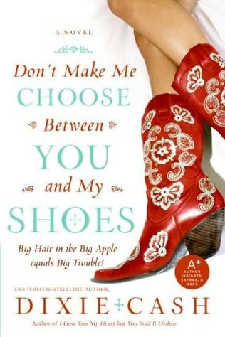 book cover of Don\'t Make Me Choose Between You and My Shoes