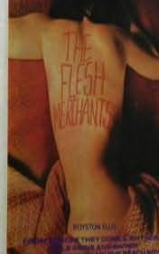 book cover of The Flesh Merchants