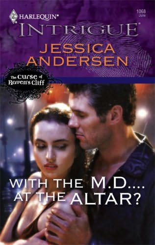 book cover of With The M.D....At The Altar?