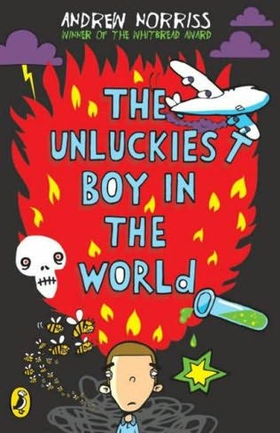 book cover of The Unluckiest Boy in the World