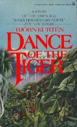 Dance Of The Tiger, Kurten, Bjorn