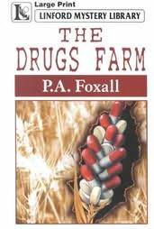 book cover of The Drugs Farm
